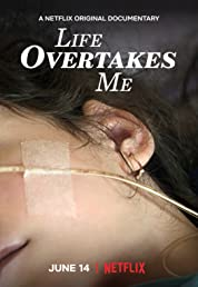 Life Overtakes Me (2019) poster