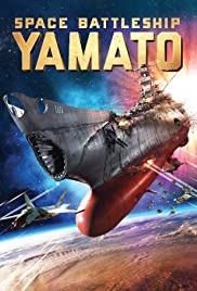 Space Battleship Yamato (2010) Poster - Movie Forum, Cast, Reviews