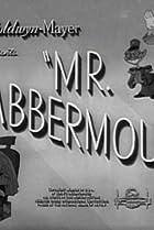 Image of Mr. Blabbermouth!