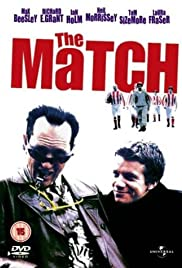 The Match (1999) Poster - Movie Forum, Cast, Reviews