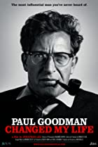 Image of Paul Goodman Changed My Life