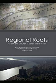 Regional Roots: The Birth and Evolution of Detroit and Its People Poster
