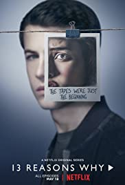 13 Reasons Why Poster - TV Show Forum, Cast, Reviews