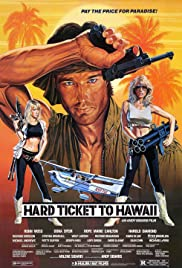 Hard Ticket to Hawaii (1987) Poster - Movie Forum, Cast, Reviews