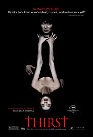 Thirst (2009) Poster - Movie Forum, Cast, Reviews