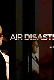 Air Disasters Poster - TV Show Forum, Cast, Reviews