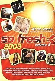 So Fresh 2003: Volume 2 Poster