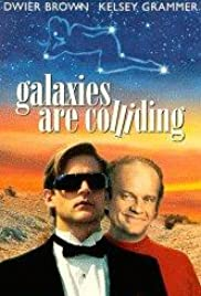 Galaxies Are Colliding (1992) Poster - Movie Forum, Cast, Reviews
