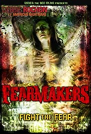 Fearmakers (2008) Poster - Movie Forum, Cast, Reviews