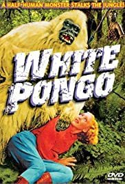 White Pongo (1945) Poster - Movie Forum, Cast, Reviews
