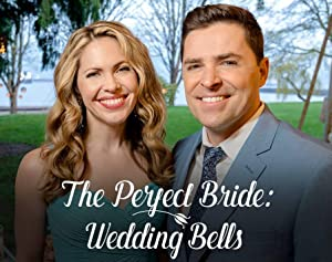 watch The Perfect Bride: Wedding Bells full movie 720