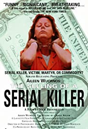 Aileen Wuornos: The Selling of a Serial Killer (1992) Poster - Movie Forum, Cast, Reviews