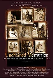 Unchained Memories: Readings from the Slave Narratives Poster