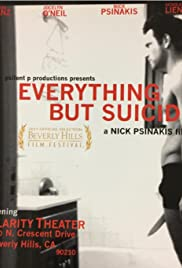 Everything But Suicide Poster
