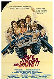 Take This Job and Shove It(1981) Poster - Movie Forum, Cast, Reviews