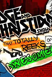 The Edge and Christian Show That Totally Reeks of Awesomeness Poster - TV Show Forum, Cast, Reviews