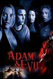Adam & Evil(2004) Poster - Movie Forum, Cast, Reviews