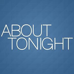 About Tonight