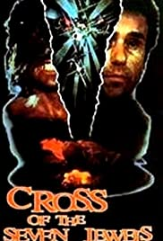Cross of the Seven Jewels (1987) Poster - Movie Forum, Cast, Reviews
