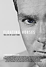 Image result for FLOATING HORSES: THE LIFE OF CASEY TIBBS