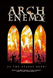 Arch Enemy, as the Stages Burn!