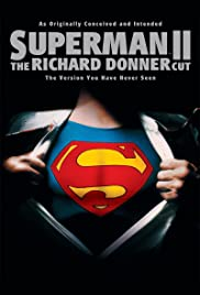 Superman II: The Richard Donner Cut (2006) Poster - Movie Forum, Cast, Reviews