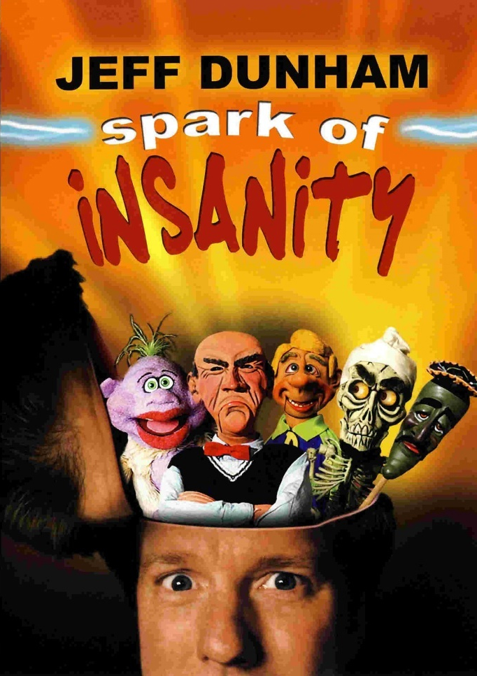 image Jeff Dunham: Spark of Insanity (2007) (TV) Watch Full Movie Free Online