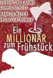 Ein Millionär zum Frühstück Poster