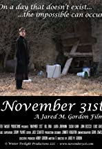 November 31st