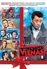 Valentinas vienas(2013) Poster - Movie Forum, Cast, Reviews