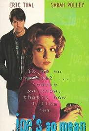 Joe's So Mean to Josephine(1996) Poster - Movie Forum, Cast, Reviews
