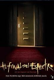 Al final del espectro(2006) Poster - Movie Forum, Cast, Reviews