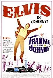 Frankie and Johnny (1966) Poster - Movie Forum, Cast, Reviews