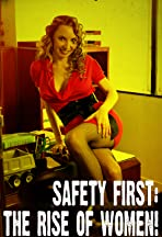 Safety First: The Rise of Women!