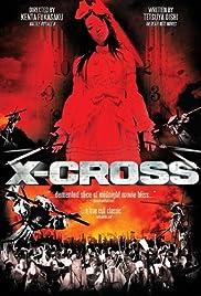 XX (ekusu kurosu): makyô densetsu(2007) Poster - Movie Forum, Cast, Reviews