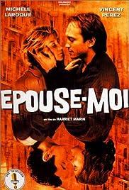 Épouse-moi(2000) Poster - Movie Forum, Cast, Reviews