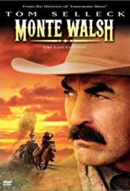 Monte Walsh (2003) Poster - Movie Forum, Cast, Reviews