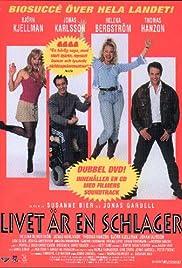 Livet är en schlager(2000) Poster - Movie Forum, Cast, Reviews