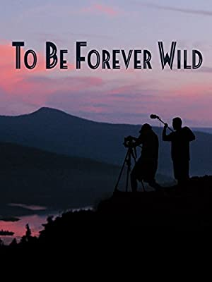 To Be Forever Wild (2013)