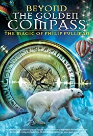 Beyond 'The Golden Compass': The Magic of Philip Pullman Poster