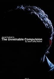 The Unreinable Compulsion Poster