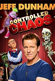 Jeff Dunham: Controlled Chaos (2011) Poster - TV Show Forum, Cast, Reviews