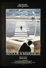 Retour à Marseille Poster