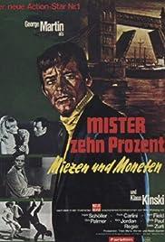 Mister Zehn Prozent - Miezen und Moneten Poster