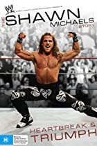 Image of The Shawn Michaels Story: Heartbreak and Triumph
