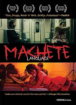 Machete Language (2011)