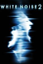 White Noise 2 The Light(2007)