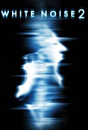 White Noise 2: The Light (2007) Poster - Movie Forum, Cast, Reviews