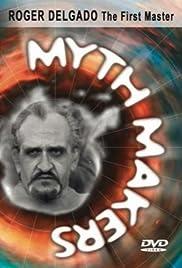 Myth Makers: Roger Delgado - A Tribute Poster