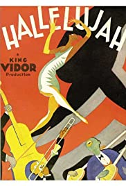 Hallelujah (1929) Poster - Movie Forum, Cast, Reviews
